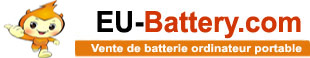 EU-Battery.com: Votre site e-commerce de vente de batterie de portable, appareil photo, camescope, Gsm et mobile
